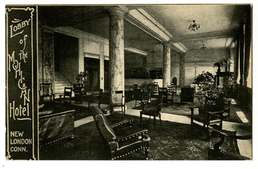 Lobby of the Mohican Hotel, New London, Conn.
