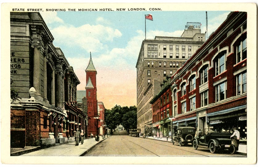 State Street, Showing the Mohican Hotel, New London, Conn.