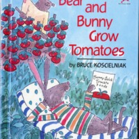 Bear and Bunny Grow Tomatoes