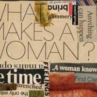 Collage:  What Makes a Woman?