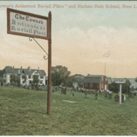 """Towne's Ancientest Buriall Place"" [sic] and Nathan Hale School, New London, Conn."