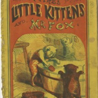 Three Little Kittens and Mr. Fox